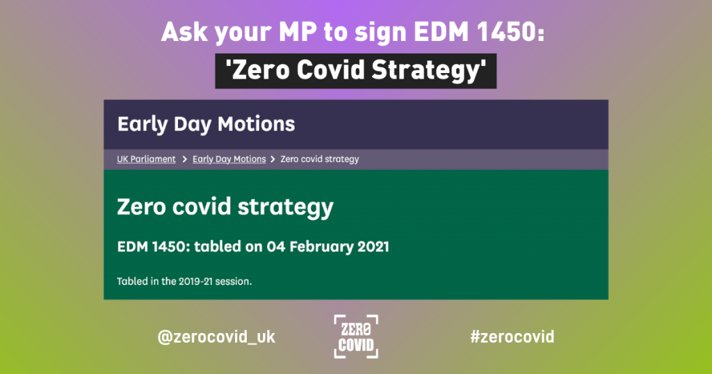 An image with the details of Early Day Motion 1450 in support of Zero Covid