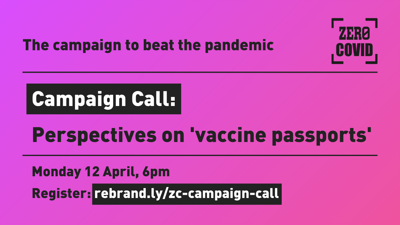 An image advertising the Zero Covid campaign call to discuss 'vaccine passports' on 12 April at 6pm.