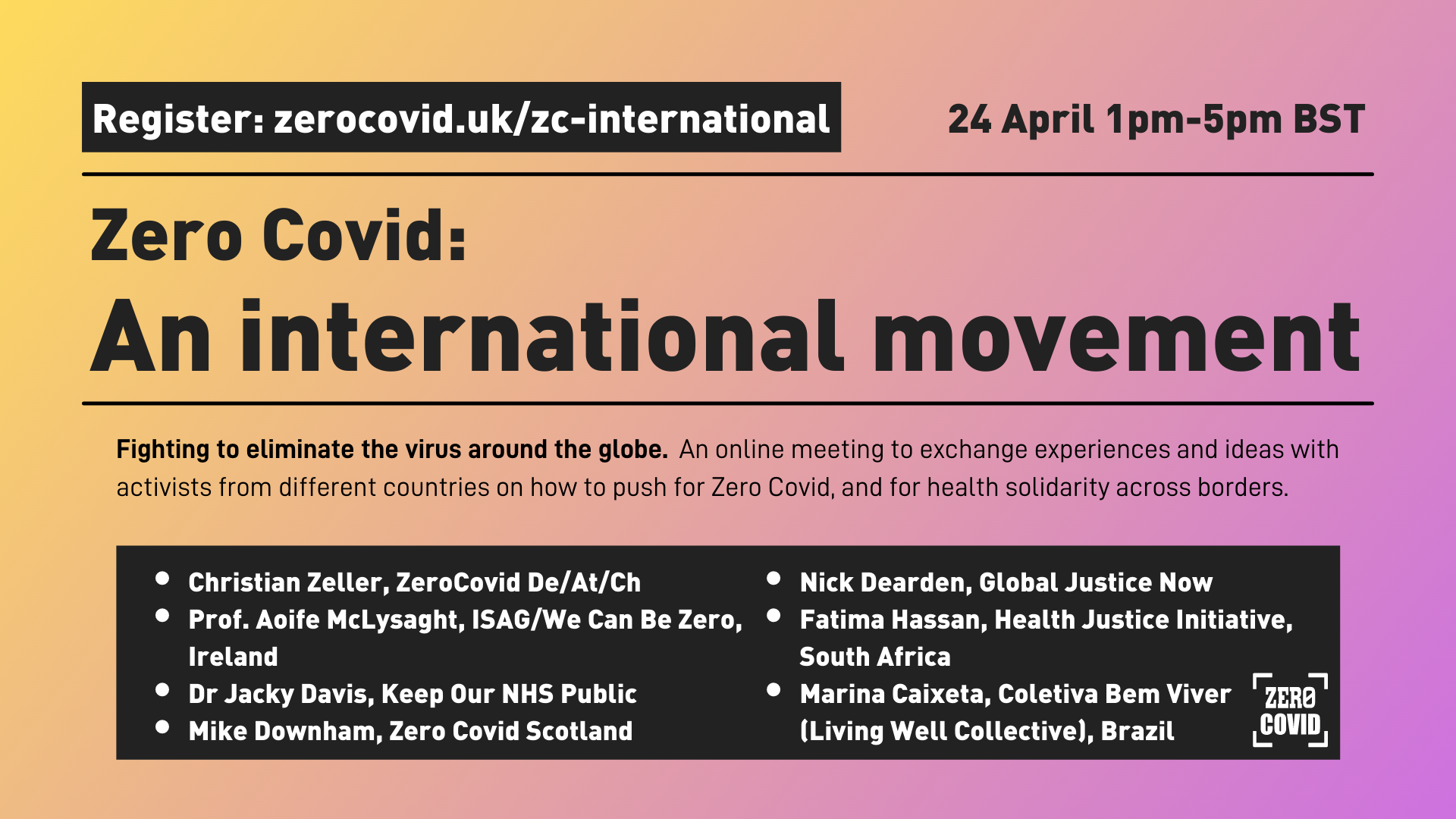 """A image publicising an event """"Zero Covid: an international movement"""" on Saturday April 24 2021"""