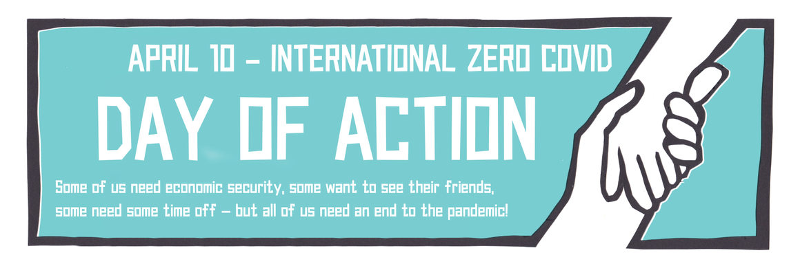 An image publicising the International Day of Action for Zero Covid on 10 April 2021