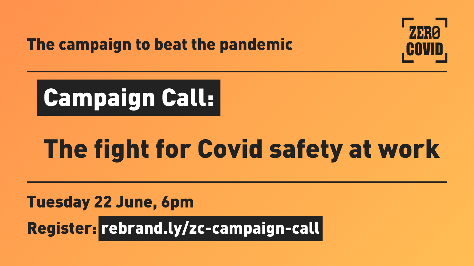 """An image publicising an event """"The fight for Covid safety at work"""" at 6pm on Tuesday 22 June"""
